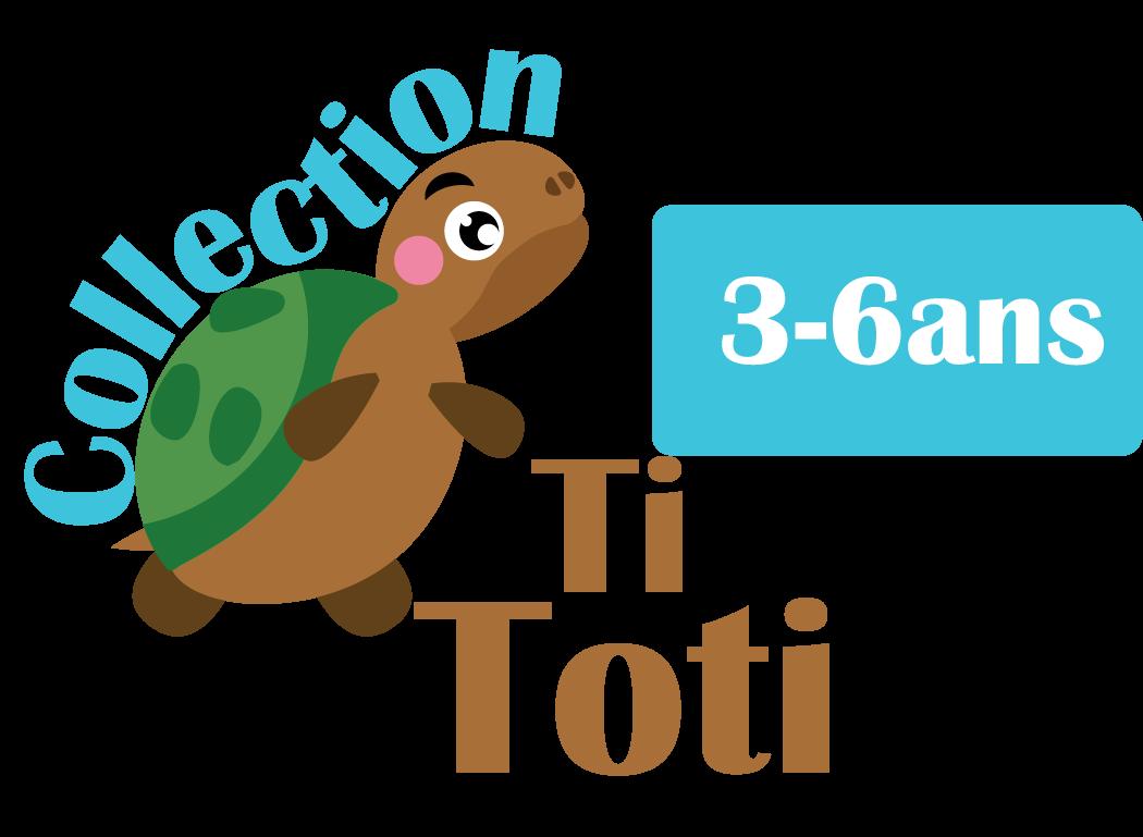 COLLECTION TI TOTI